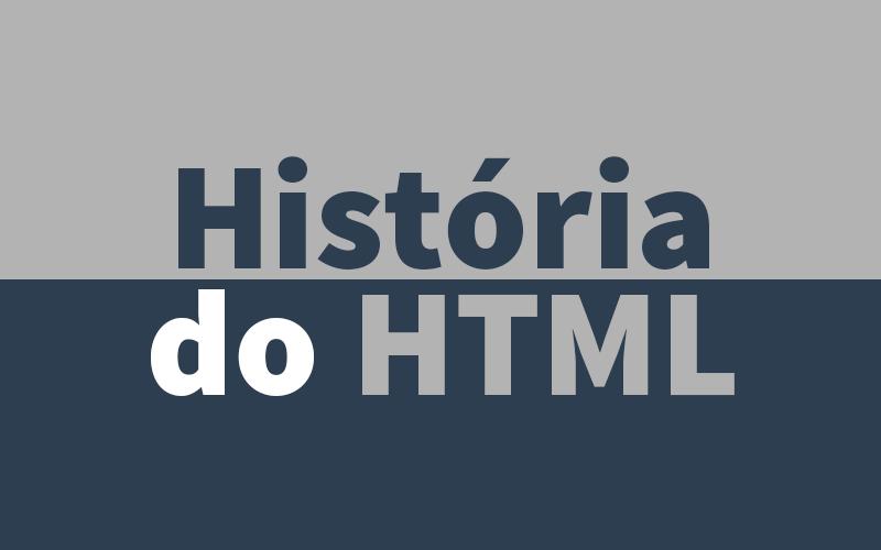 Breve história do HTML